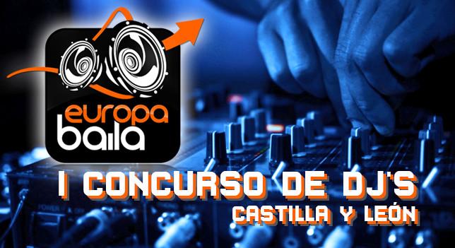 I DJ Contest Europa Baila Castilla y León