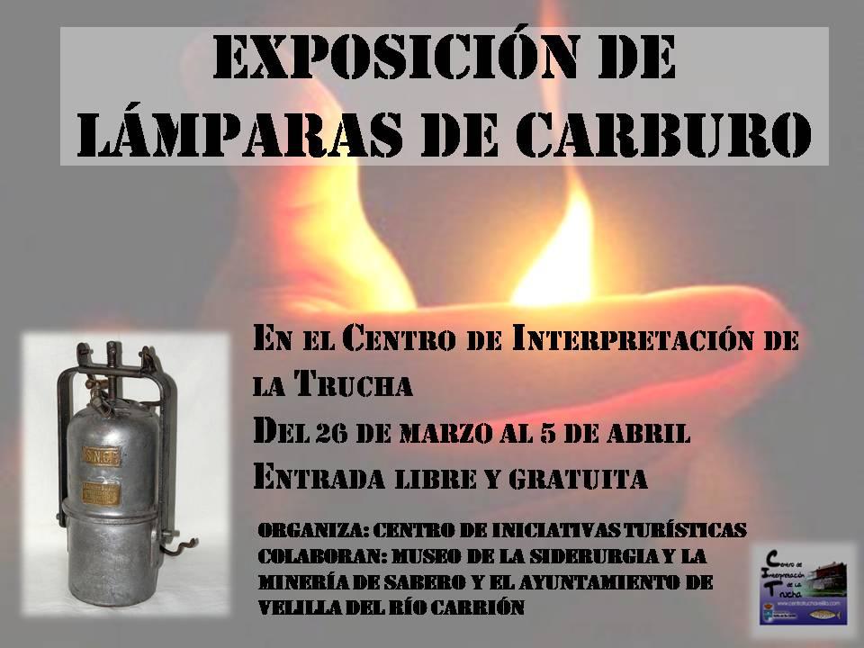 EXPOSICIÓN DE LÁMPARAS DE CARBURO